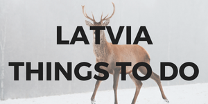 LATVIA THINGS TO DO BANNER - WAFL